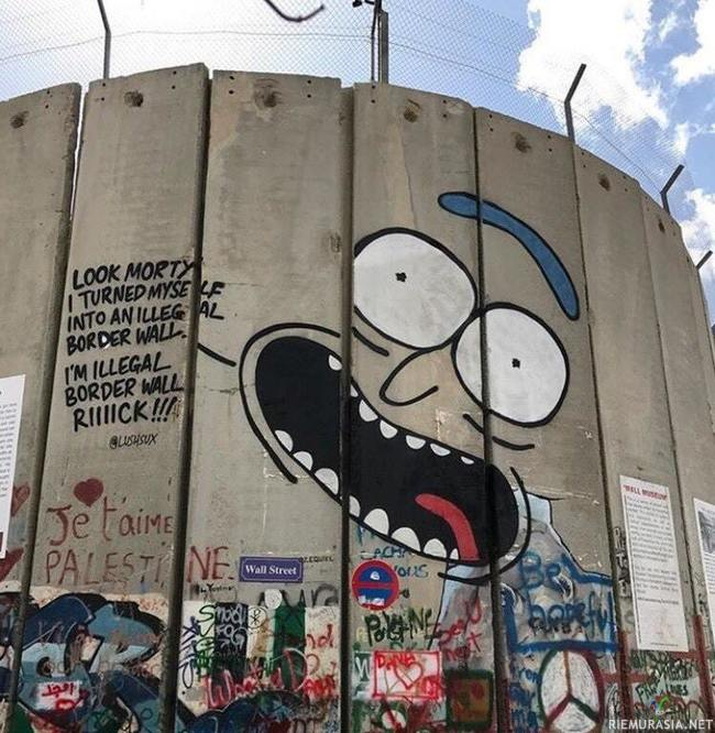 Illegal borderwall Rick Bitches!  - donno, just basic rick and mortyy