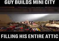 Guy on rakentanut pienoiskaupungin ullakolle